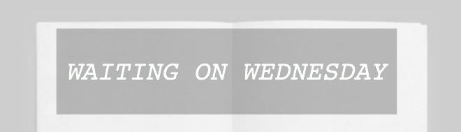 Waiting on Wednesday (uc)